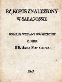 Rękopis znaleziony w Saragossie (Jan Potocki)